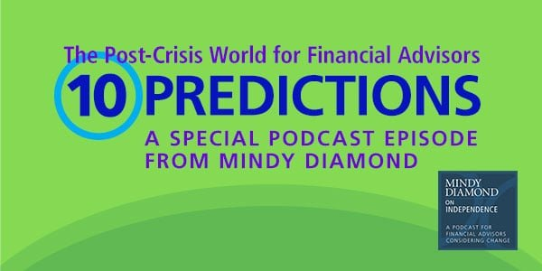 Mindy Diamond 10 Predictions Post-Crisis