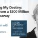 Controlling My Destiny: Insights from a $300M UBS Breakaway