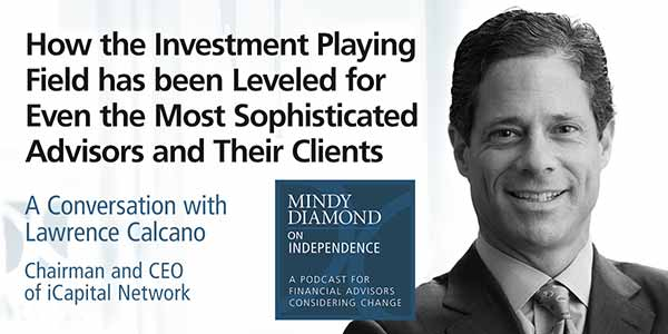 Lawrence Calcano iCapital Network Podcast
