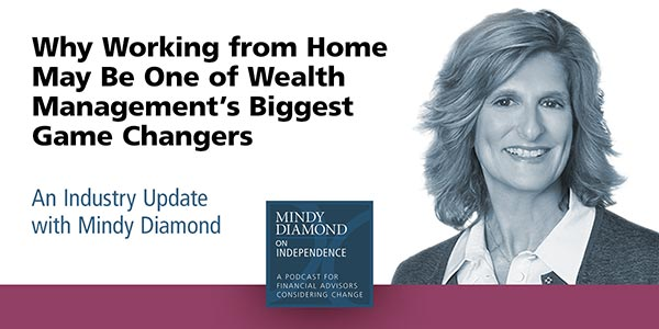 WFH Mindy Diamond Podcast for Financial Advisors