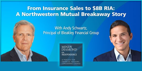 From Insurance Sales to $8B RIA: A Northwestern Mutual Breakaway Story - Andy Schwartz